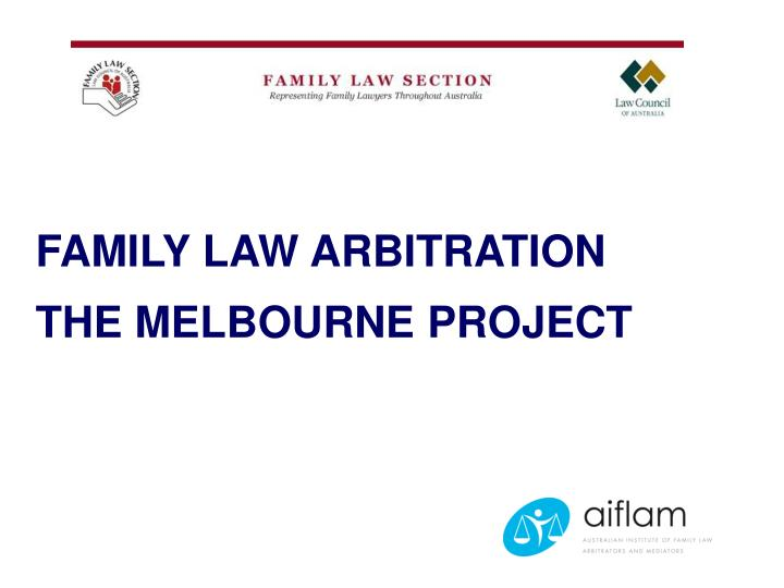 family law arbitration the melbourne project n.