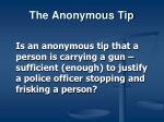 the anonymous tip5