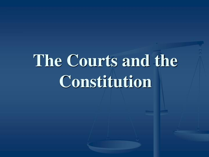 the courts and the constitution n.