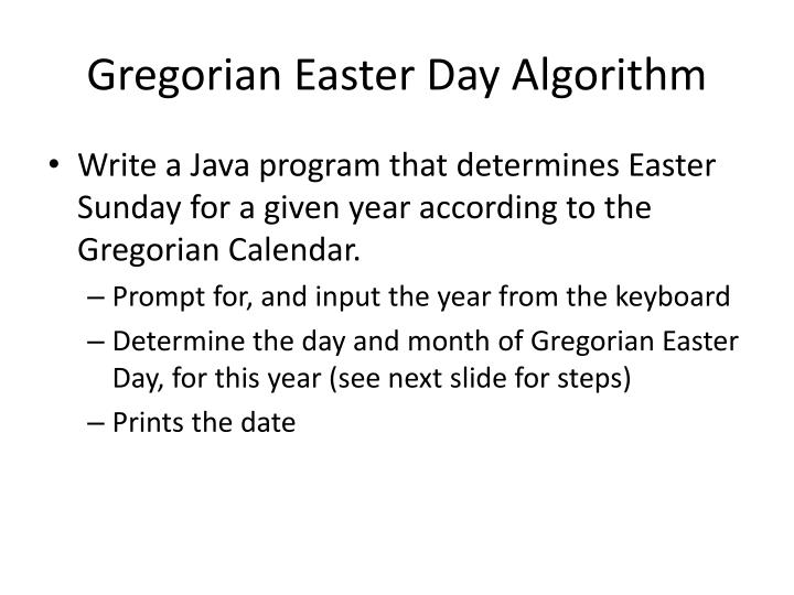 PPT - Gregorian Easter Day Algorithm PowerPoint Presentation - ID