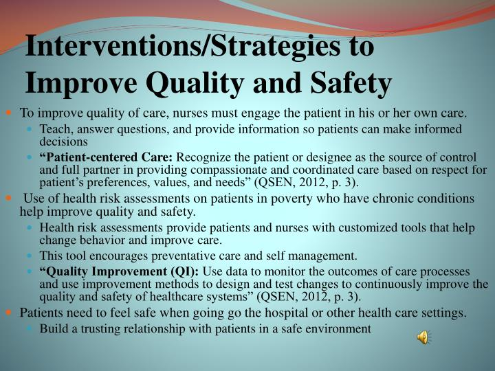 Interventions/Strategies to Improve Quality and Safety