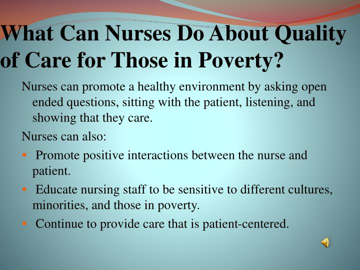 What Can Nurses Do About Quality of Care for Those in Poverty?