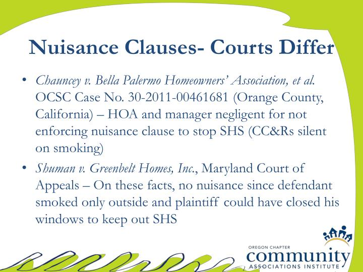 Nuisance Clauses- Courts Differ