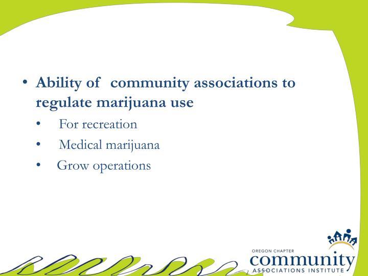 Ability of  community associations to regulate marijuana use