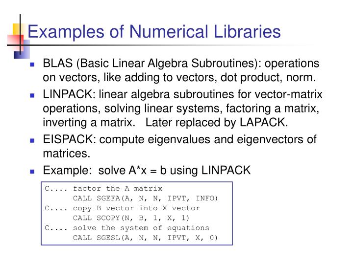 Examples of Numerical Libraries