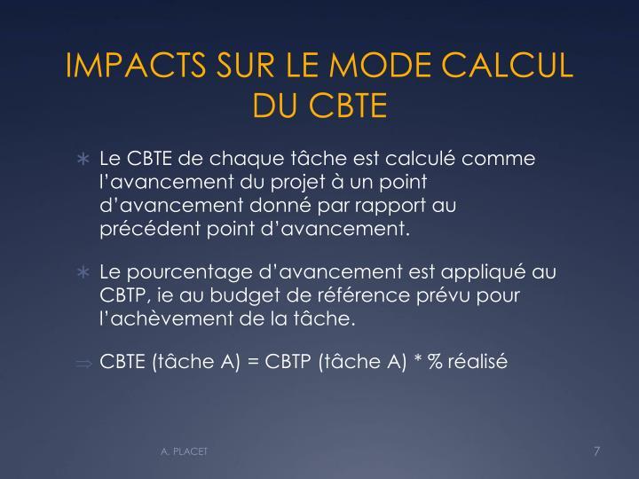 IMPACTS SUR LE MODE CALCUL DU CBTE