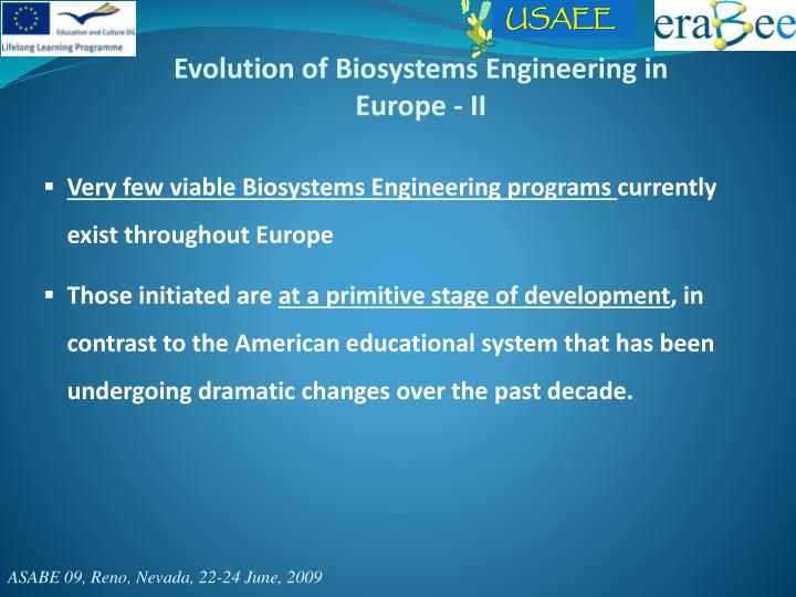 Evolution of Biosystems Engineering in Europe - II