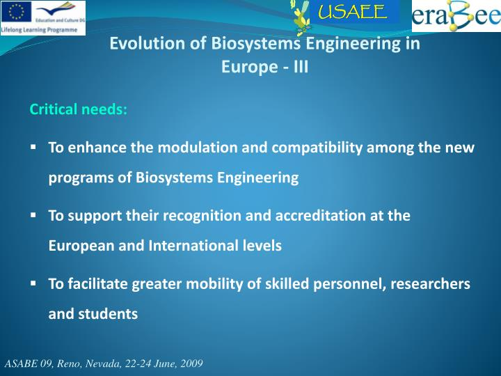 Evolution of Biosystems Engineering in Europe - III