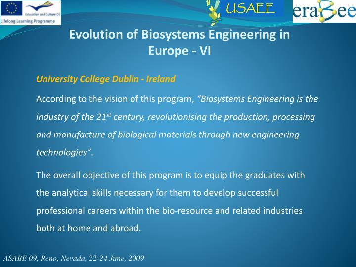 Evolution of Biosystems Engineering in Europe - VI