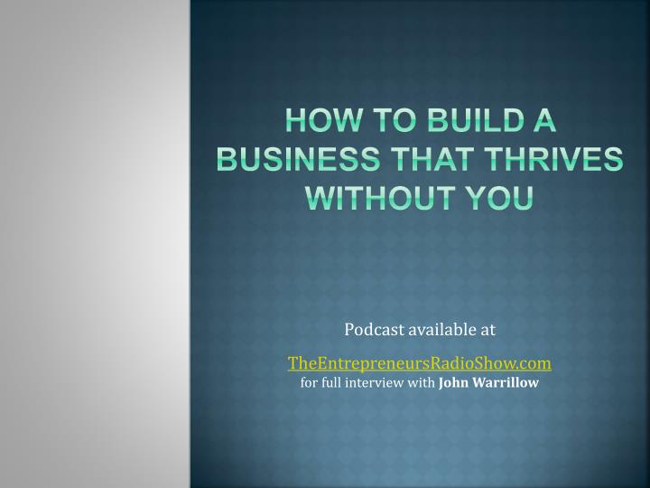 how to build a business that thrives without you n.