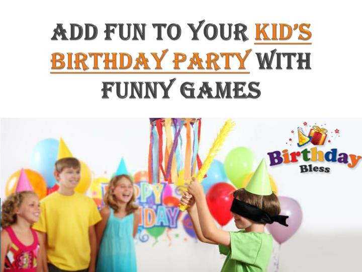add fun to your kid s birthday party with funny games n.