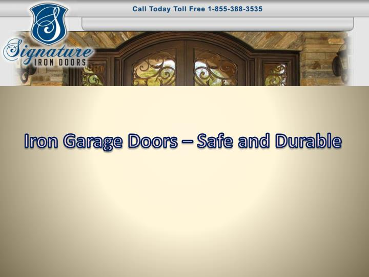 iron garage d oors safe and durable n.