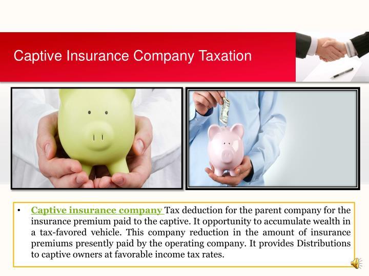 Captive Insurance Company Taxation