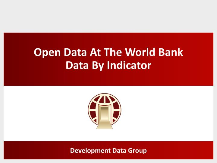 open data at the world bank data by indicator n.
