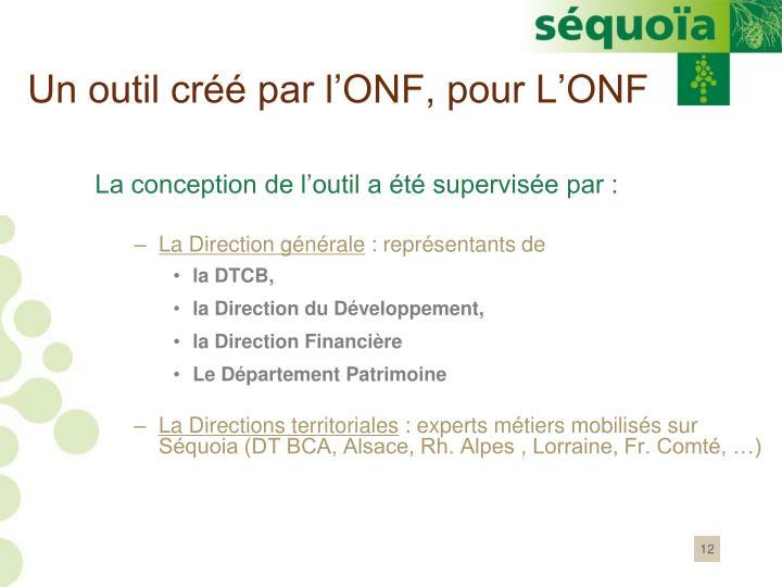 Un outil créé par l'ONF, pour L'ONF