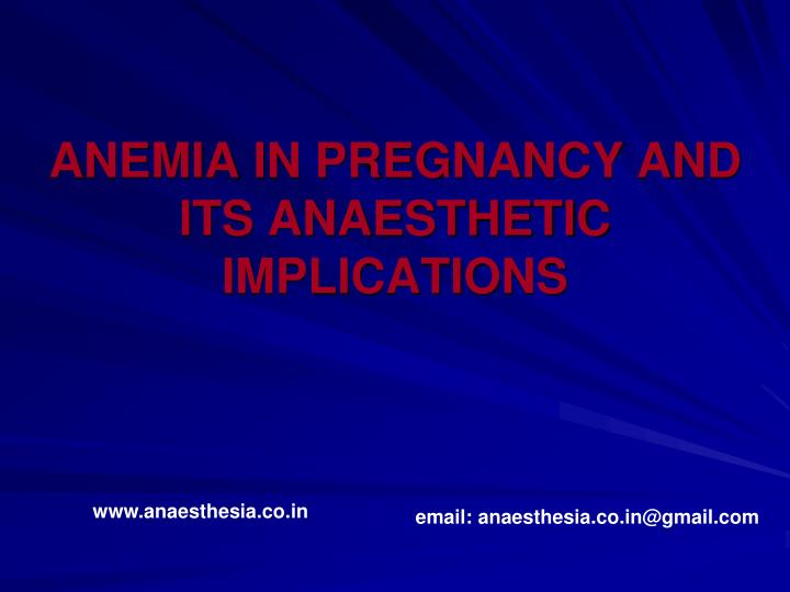 anemia in pregnancy and its anaesthetic implications n.