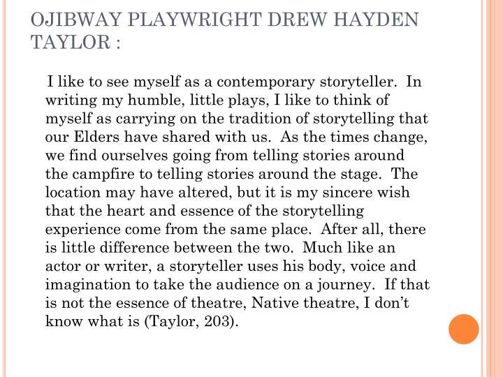 Ojibway playwright drew hayden taylor