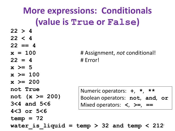 More expressions:  Conditionals