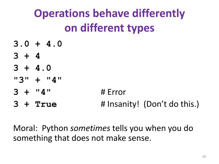 Operations behave differently