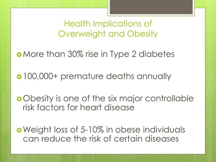 the health risks of overweight and obesity For more information, see the obesity and cancer and physical activity and cancer fact sheets for more information on keeping a healthy weight, see the national heart, lung, and blood institute's what are overweight and obesity.