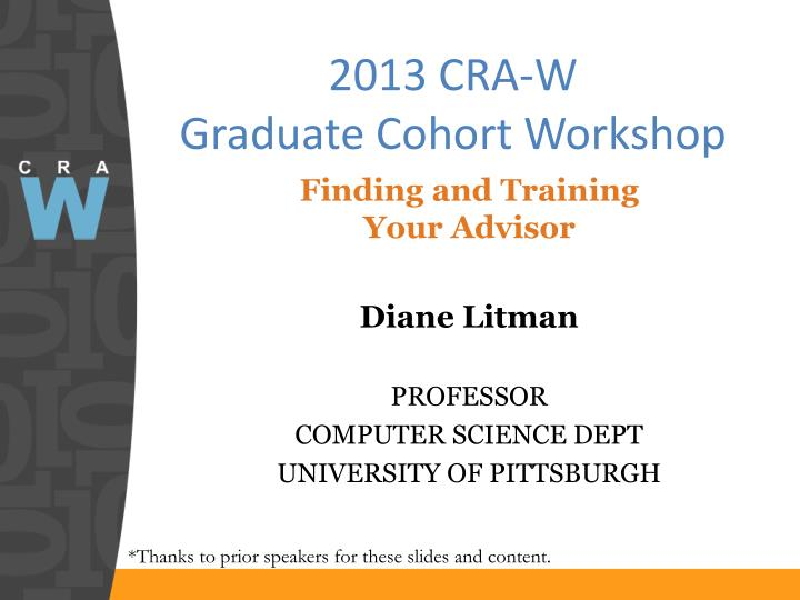 2013 cra w graduate cohort workshop
