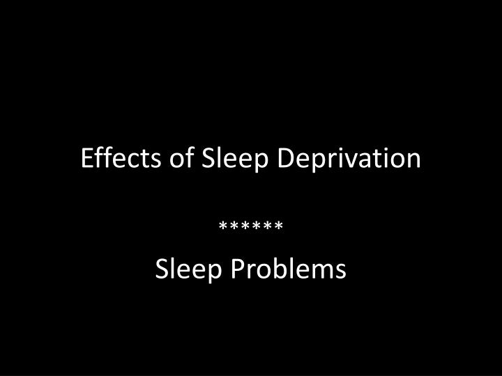 an introduction to the consequences of sleep deprivation The consequences of sleep deprivation are serious and sometimes deadly  2 introduction: sleep is essential to the body and its functions,.