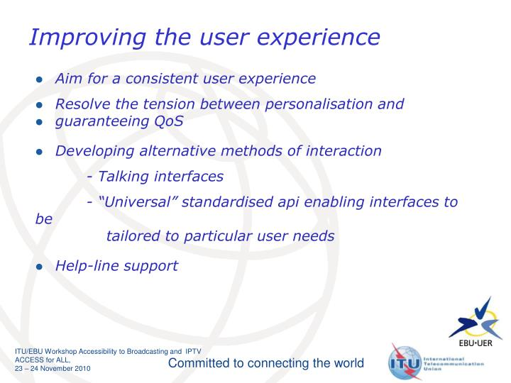 Improving the user experience