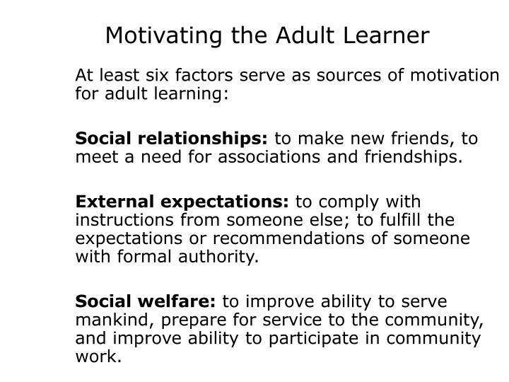 Motivating the Adult Learner