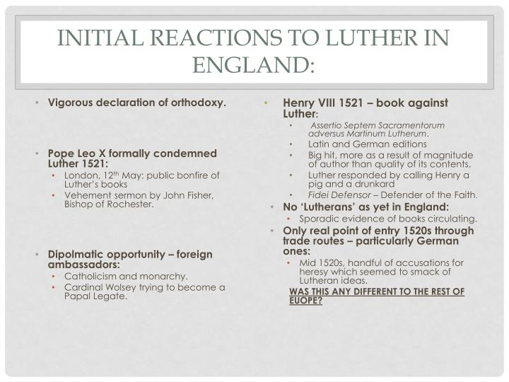 Initial Reactions to Luther in England: