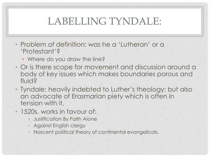 Labelling Tyndale: