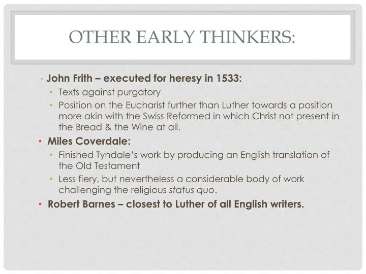 Other Early Thinkers: