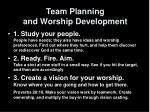 team planning and worship development