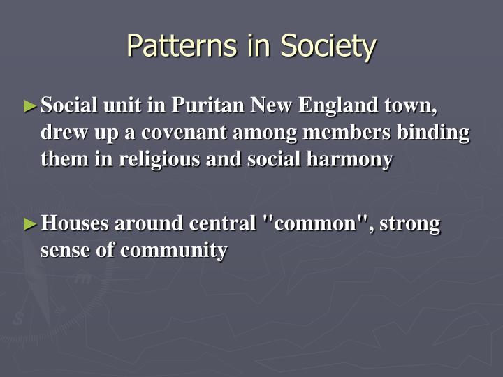 Patterns in Society