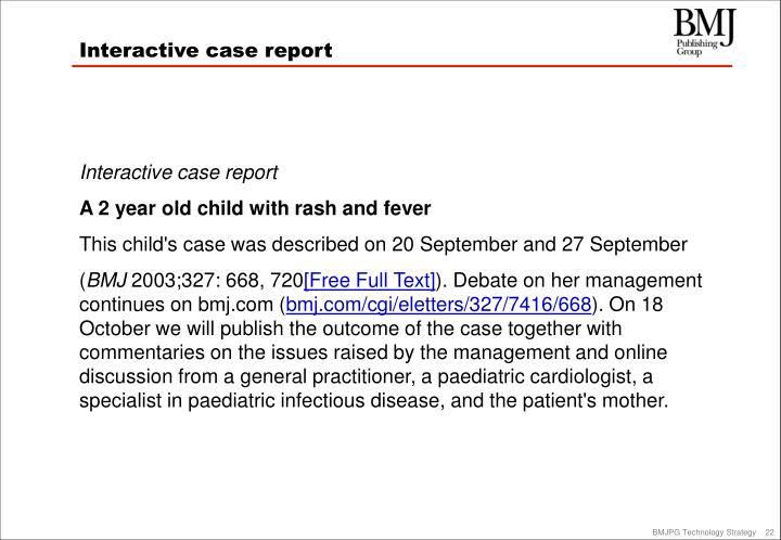 Interactive case report