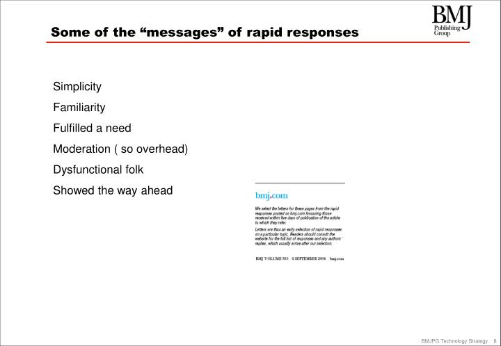 """Some of the """"messages"""" of rapid responses"""