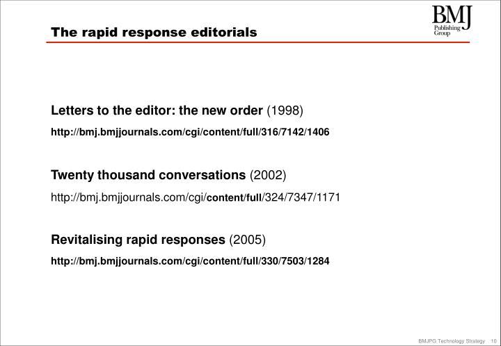 The rapid response editorials