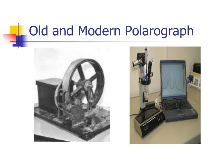 Old and Modern Polarograph