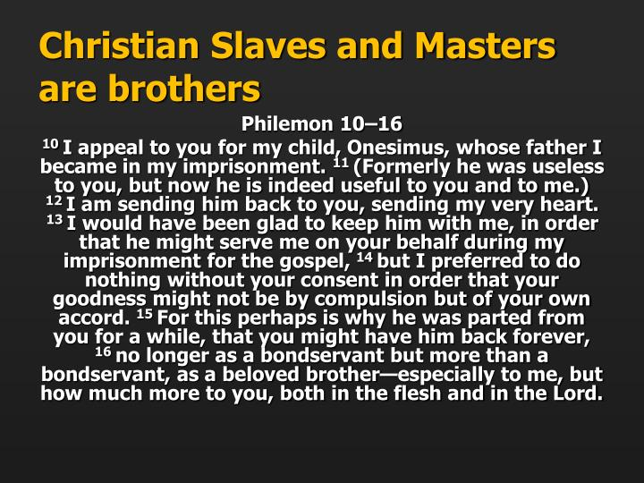 Christian Slaves and Masters are brothers