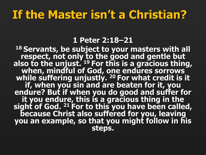 If the Master isn't a Christian?
