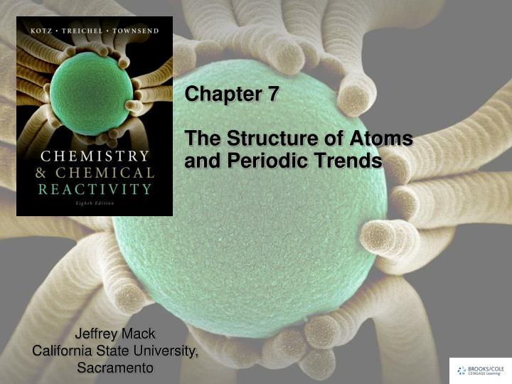 chapter 7 the structure of atoms and periodic trends n.