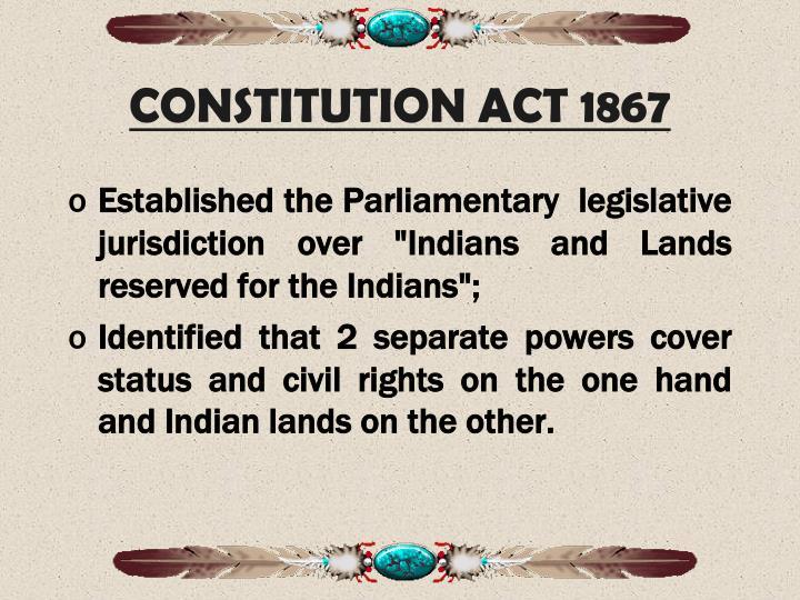 CONSTITUTION ACT 1867