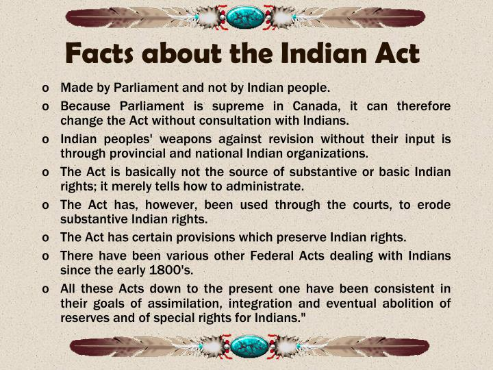 Facts about the Indian Act