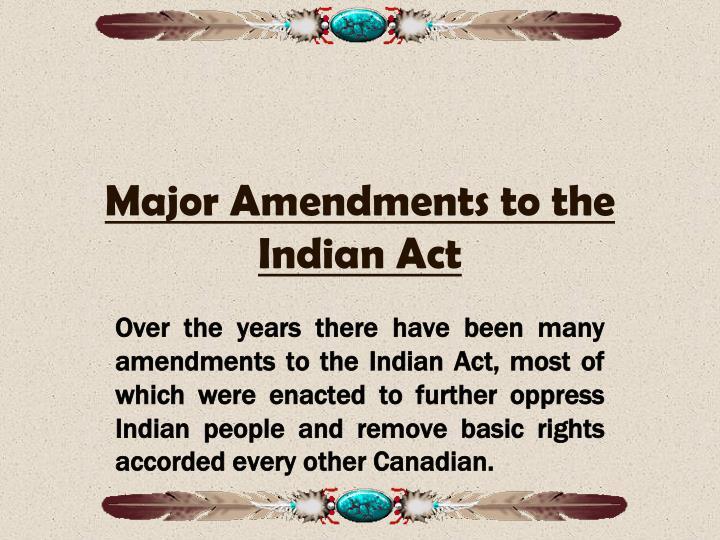 Major Amendments to the Indian Act