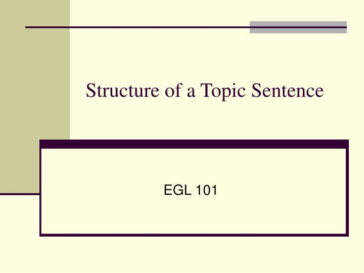 structure of a topic sentence n.