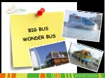 big bus wonder bus