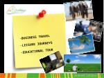 business travel leisure journeys educational tour
