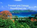 trinidad and tobago researched via http wikipedia org