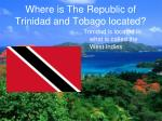 where is the republic of trinidad and tobago located