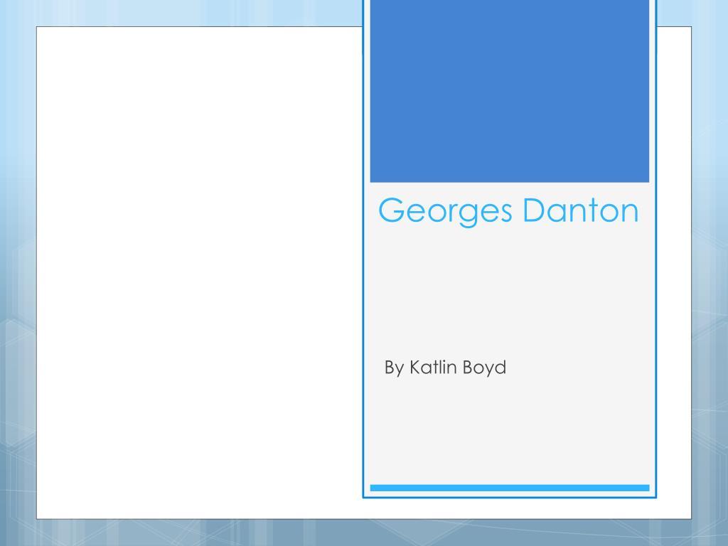 Georges Danton ppt - georges danton powerpoint presentation, free download