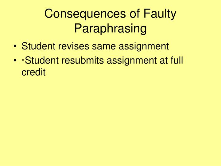 Consequences of Faulty Paraphrasing